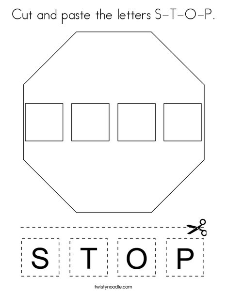 Cut and paste the letters S-T-O-P. Coloring Page
