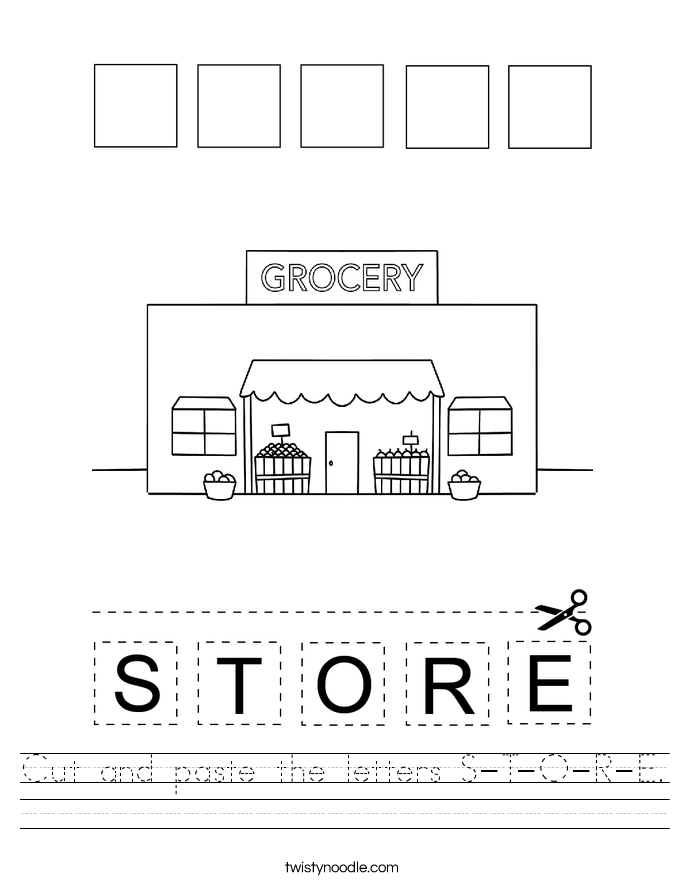 Cut and paste the letters S-T-O-R-E. Worksheet