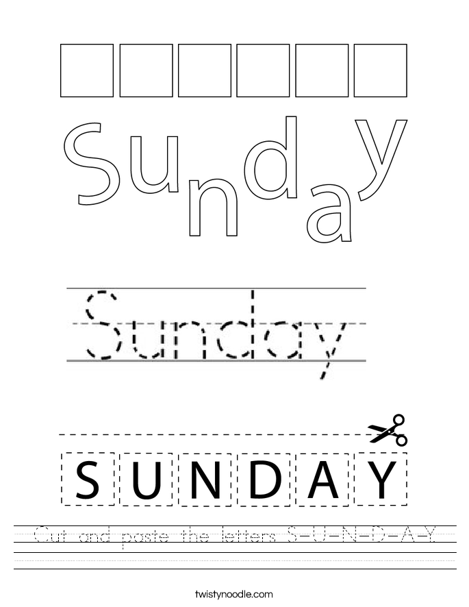 Cut and paste the letters S-U-N-D-A-Y. Worksheet