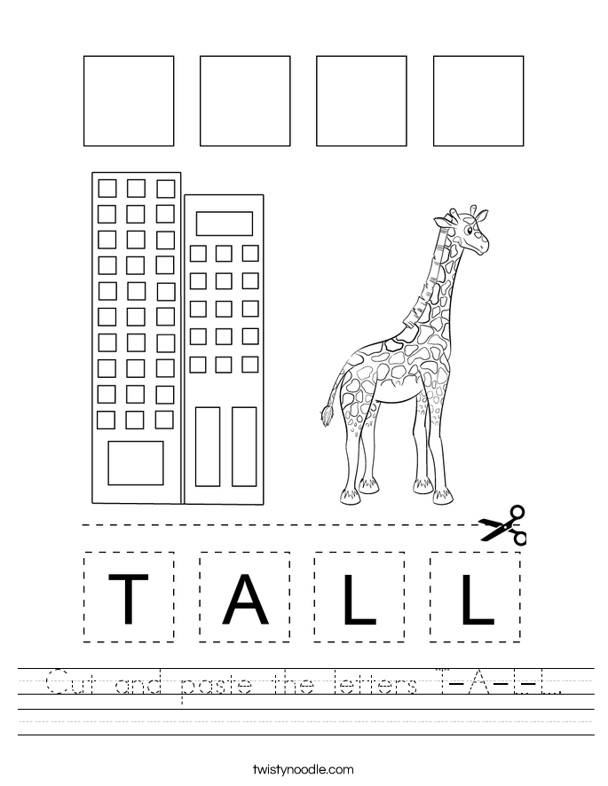 Cut and paste the letters T-A-L-L. Worksheet