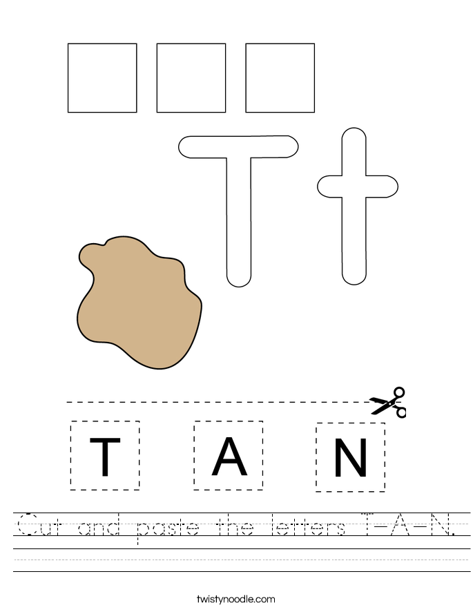 Cut and paste the letters T-A-N. Worksheet