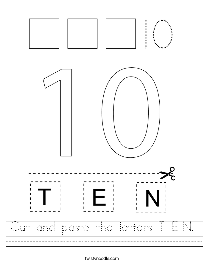 Cut and paste the letters T-E-N. Worksheet
