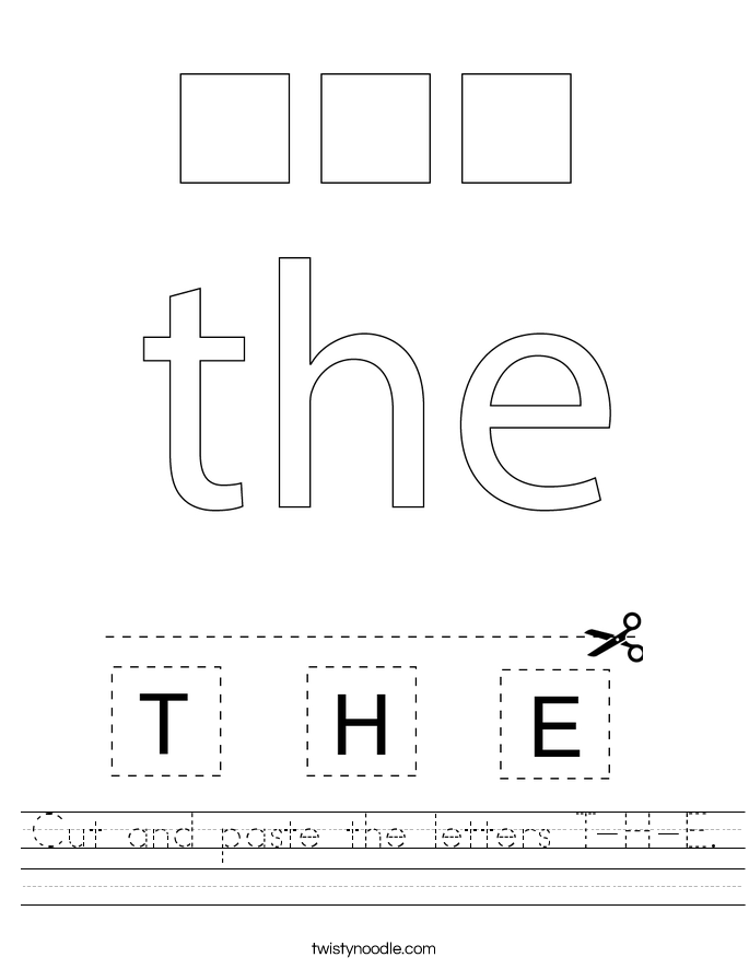 Cut and paste the letters T-H-E. Worksheet