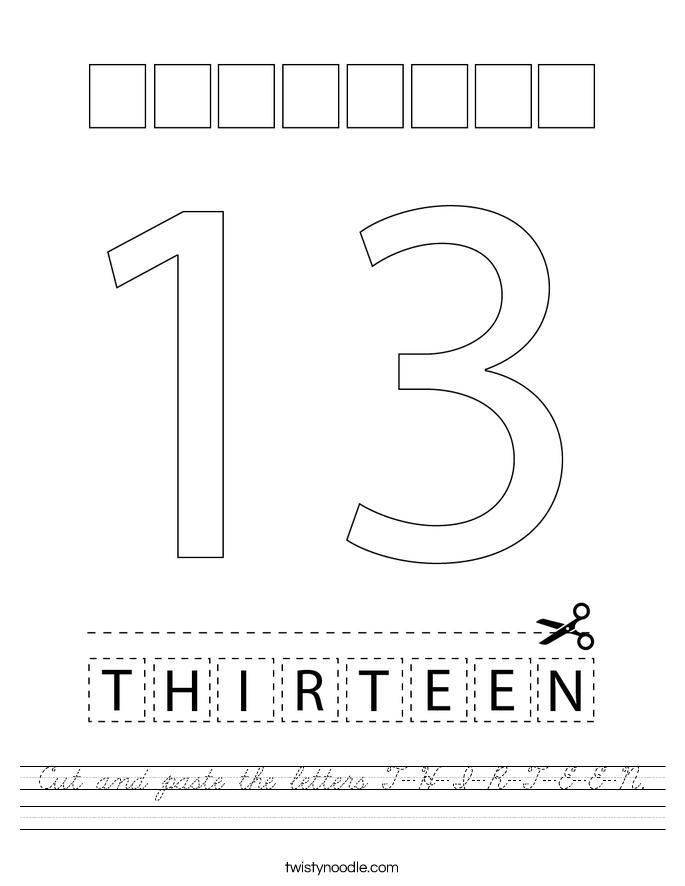 Cut and paste the letters T-H-I-R-T-E-E-N. Worksheet