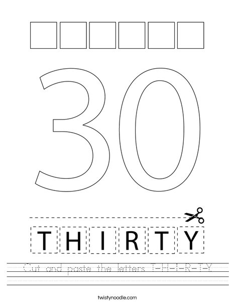 Cut and paste the letters T-H-I-R-T-Y. Worksheet