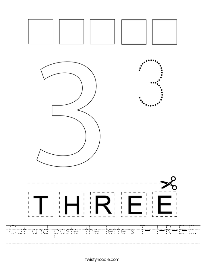Cut and paste the letters T-H-R-E-E. Worksheet