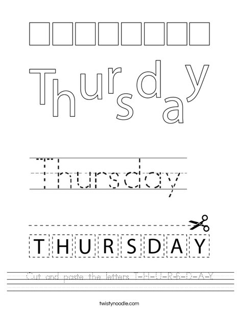 Cut and paste the letters T-H-U-R-S-D-A-Y. Worksheet