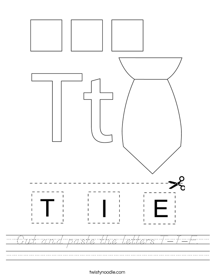 Cut and paste the letters T-I-E. Worksheet