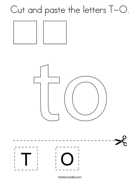 Cut and paste the letters T-O. Coloring Page