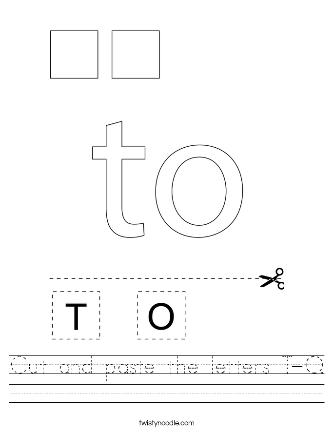 Cut and paste the letters T-O. Worksheet