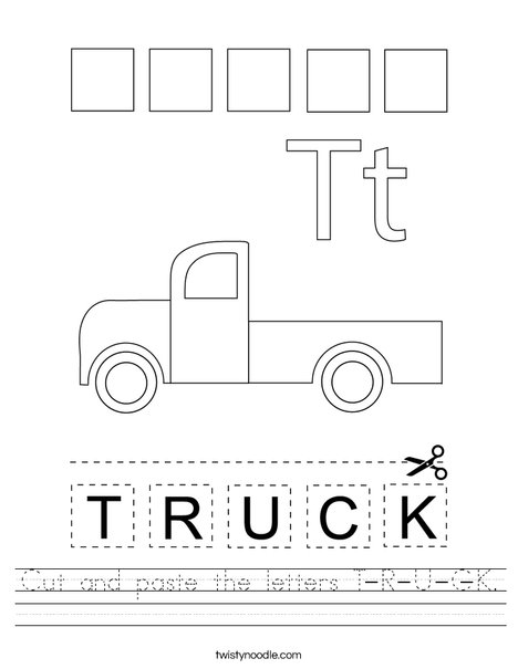Cut and paste the letters T-R-U-C-K. Worksheet