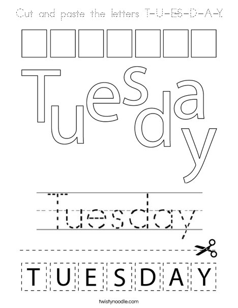 Cut and paste the letters T-U-E-S-D-A-Y. Coloring Page
