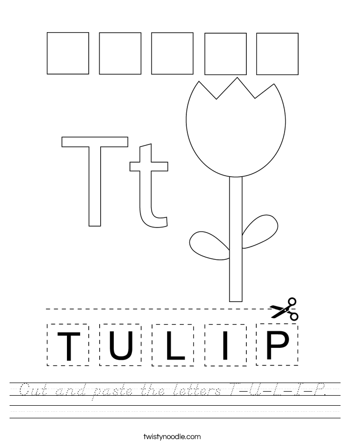 Cut and paste the letters T-U-L-I-P. Worksheet