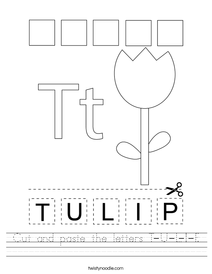 cut-and-paste-the-letters-t-u-l-i-p_worksheet T Worksheet Cut And Paste on fall color, body parts, shape matching, for kids, farm animals,