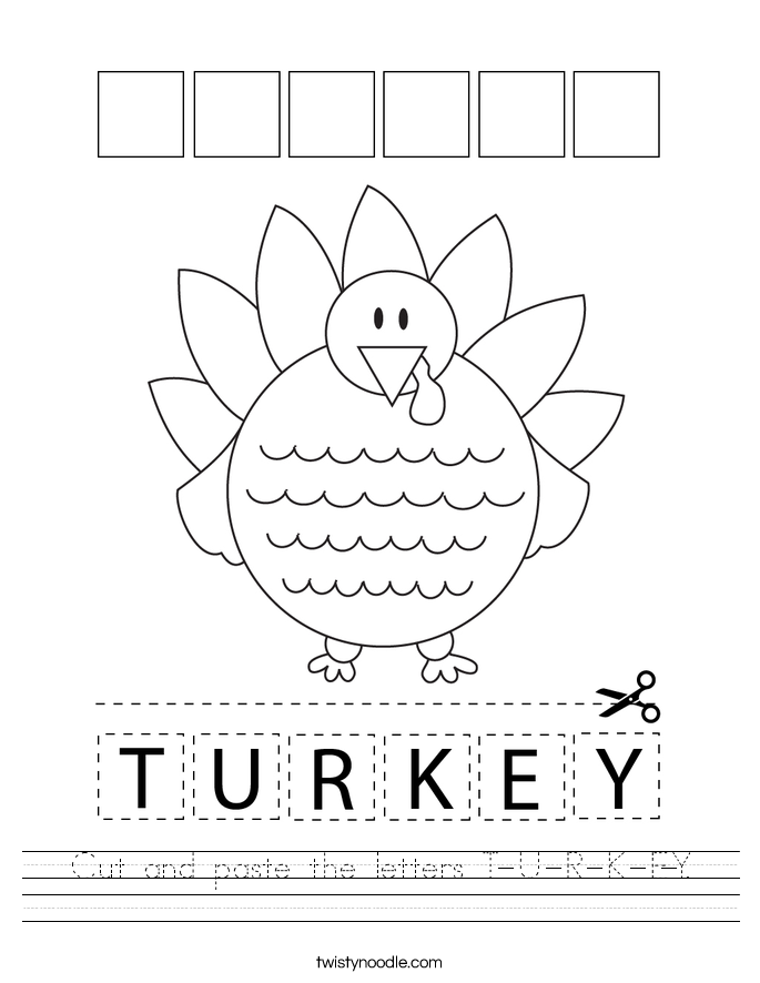 Cut and paste the letters T-U-R-K-E-Y. Worksheet