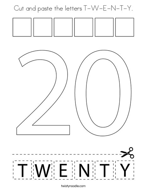 Cut and paste the letters T-W-E-N-T-Y. Coloring Page