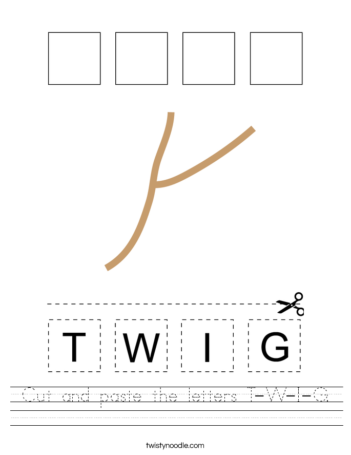 Cut and paste the letters T-W-I-G. Worksheet