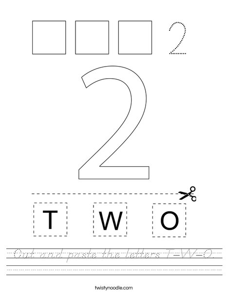 Cut and paste the letters T-W-O. Worksheet