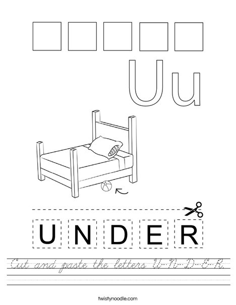 Cut and paste the letters U-N-D-E-R. Worksheet