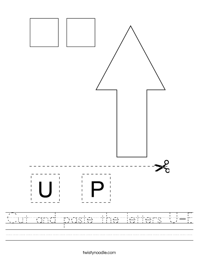 Cut and paste the letters U-P. Worksheet