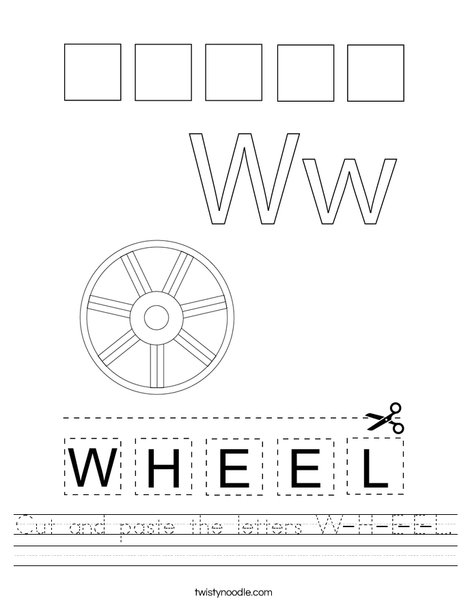 Cut and paste the letters W-H-E-E-L. Worksheet
