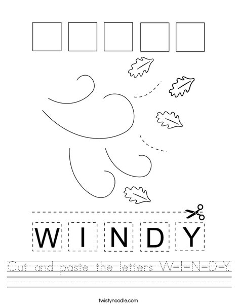 Cut and paste the letters W-I-N-D-Y. Worksheet