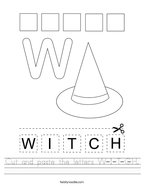 Cut and paste the letters W-I-T-C-H Handwriting Sheet