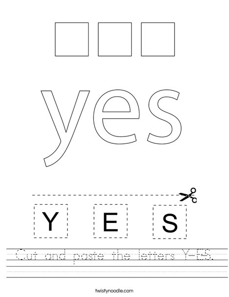 Cut and paste the letters Y-E-S. Worksheet