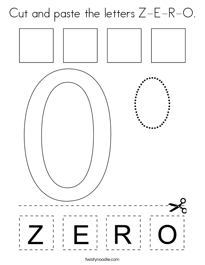 Cut and paste the letters Z-E-R-O. Coloring Page