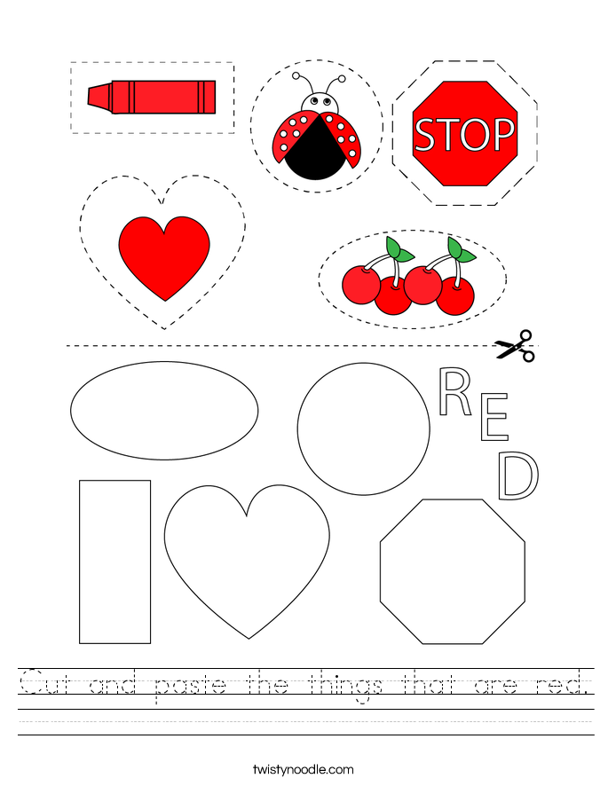 Cut and paste the things that are red. Worksheet