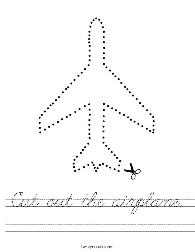 Cut out the airplane. Worksheet