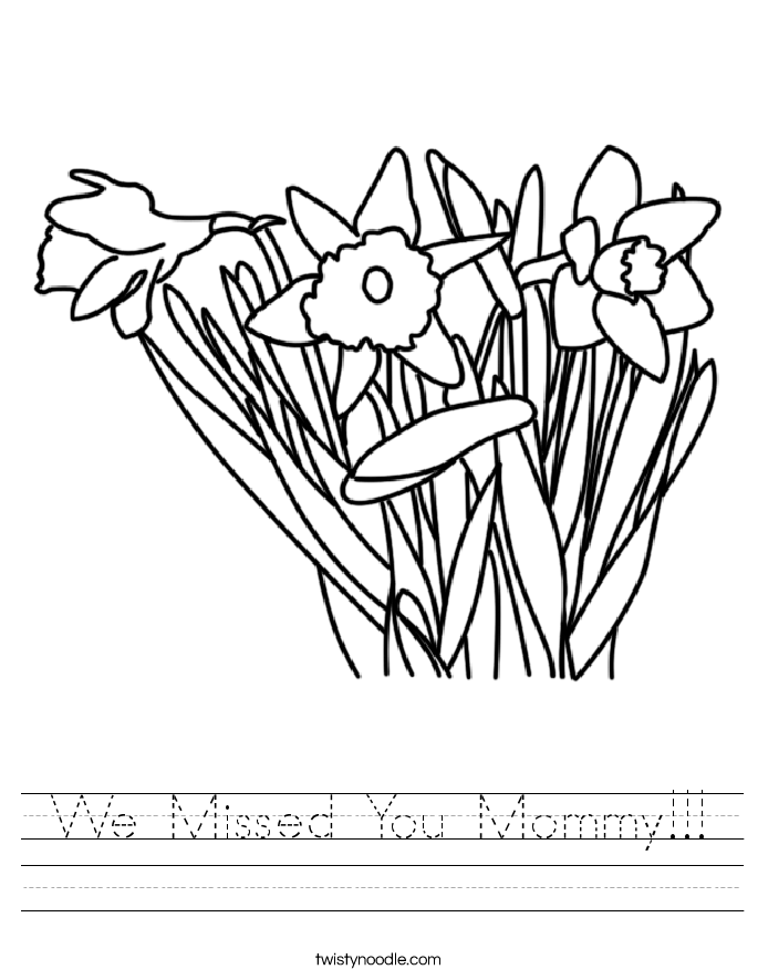 We Missed You Mommy!!! Worksheet