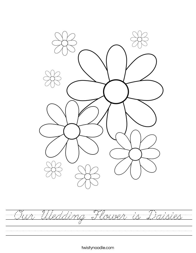 Our Wedding Flower is Daisies Worksheet