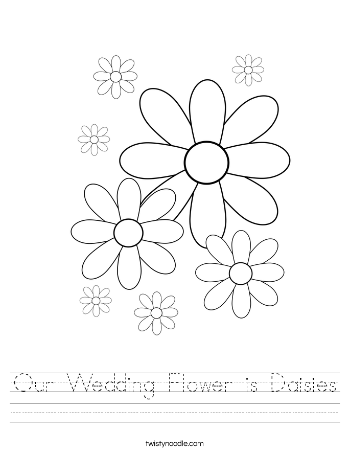 Our Wedding Flower is Daisies Worksheet