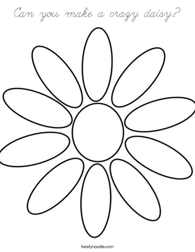 Can you make a crazy daisy Coloring Page - Cursive ...
