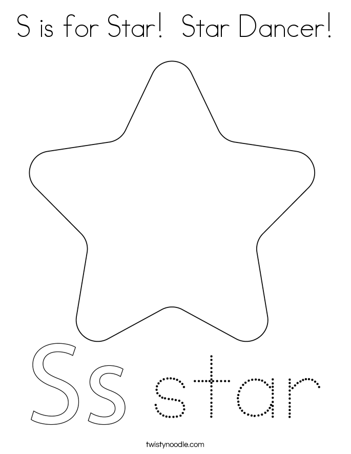 S is for Star!  Star Dancer! Coloring Page