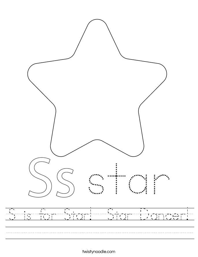 S is for Star!  Star Dancer! Worksheet