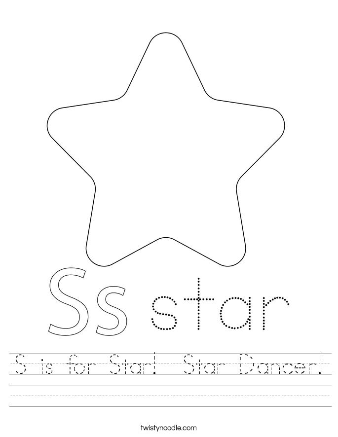 S is for Star!  Star Dancer! Worksheet