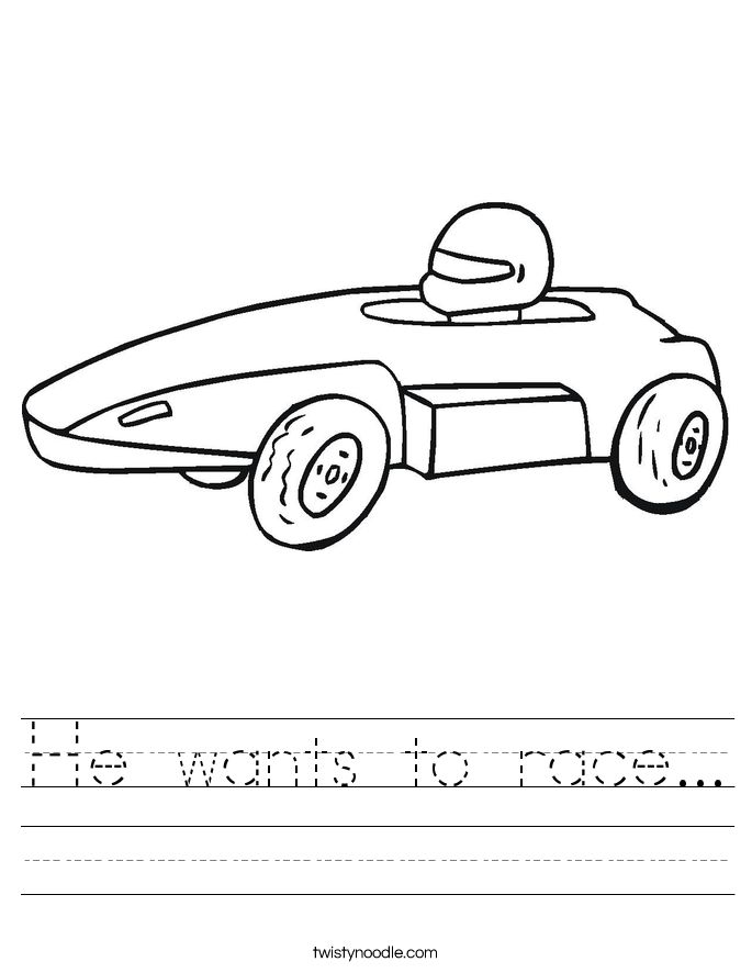 He wants to race... Worksheet
