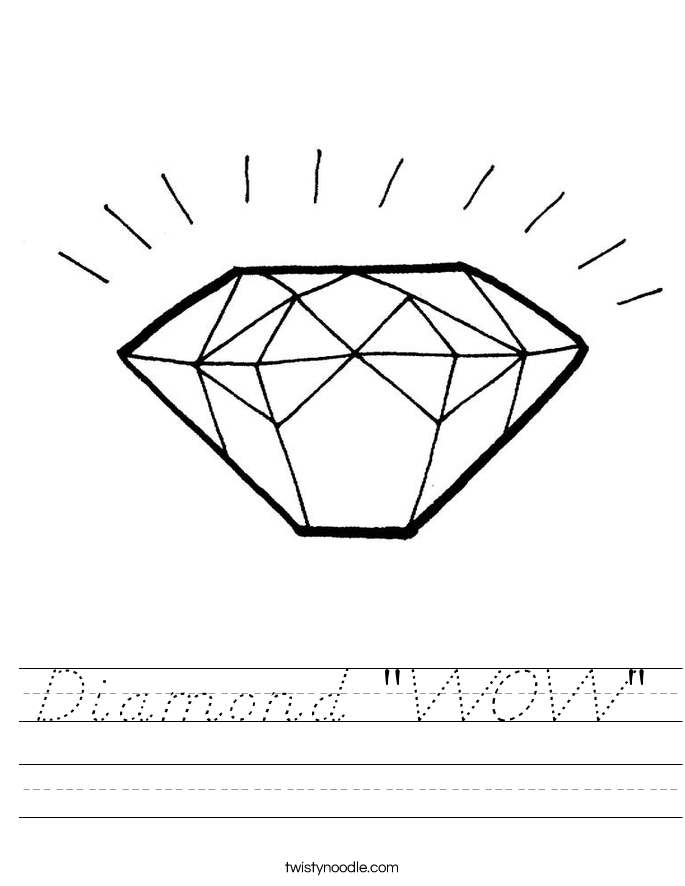 "Diamond ""WOW"" Worksheet"