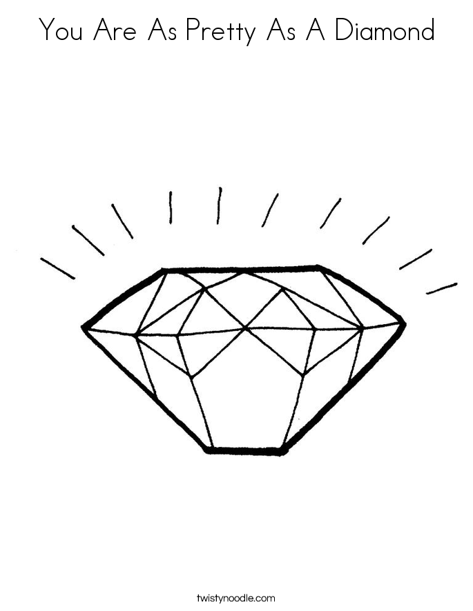 You Are As Pretty As A Diamond Coloring Page