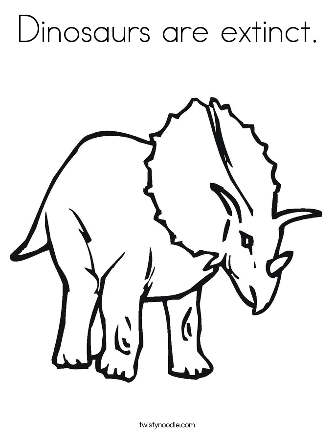 Dinosaurs are extinct. Coloring Page