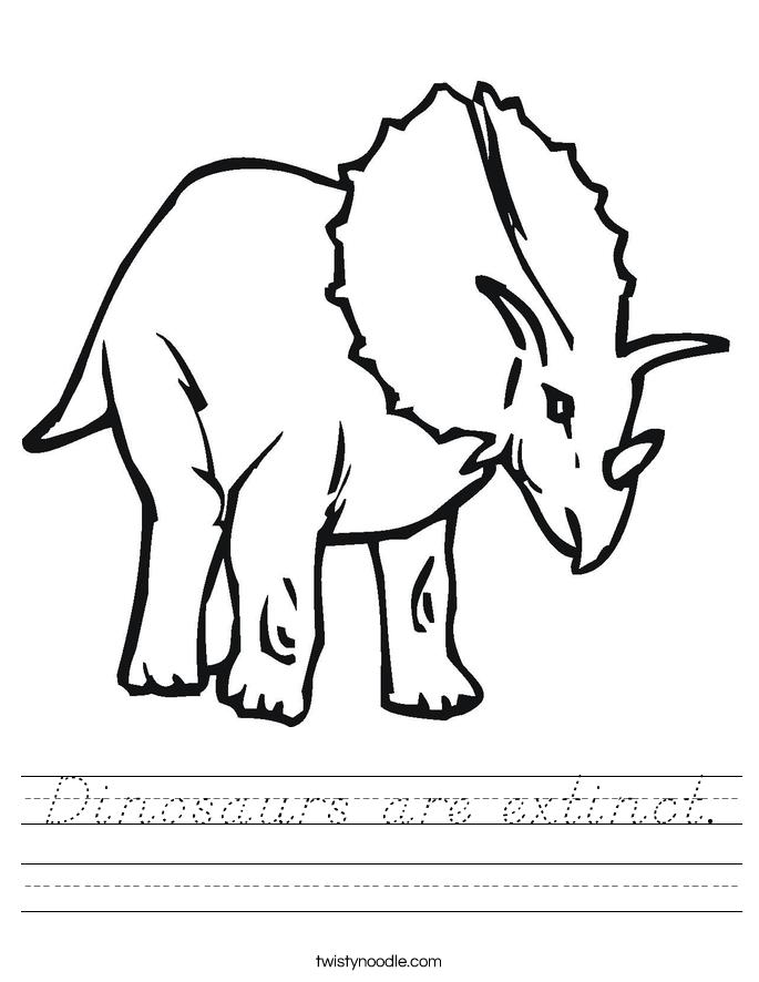 Dinosaurs are extinct. Worksheet