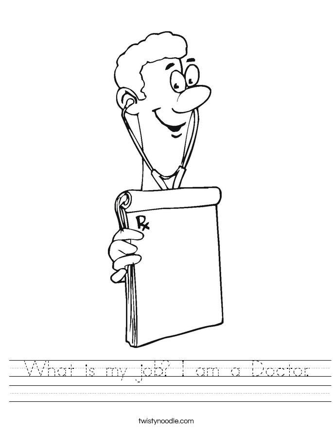 What is my job? I am a Doctor. Worksheet