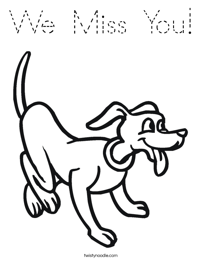We Miss You Coloring Page