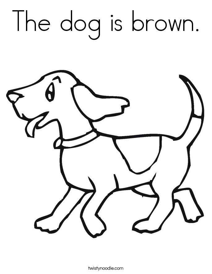 The Dog Is Brown Coloring Page Twisty Noodle Brown Coloring Page