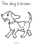 The dog is brown.Coloring Page