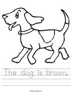 The dog is brown Handwriting Sheet