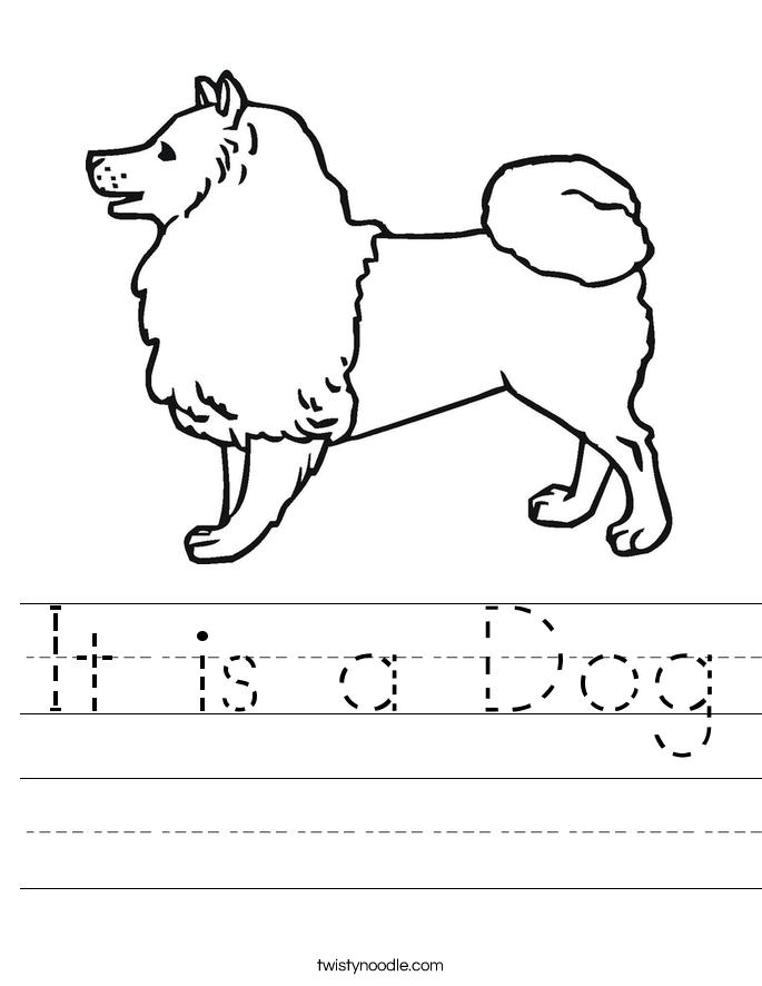 It is a Dog Worksheet - Twisty Noodle