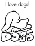 I love dogs!Coloring Page